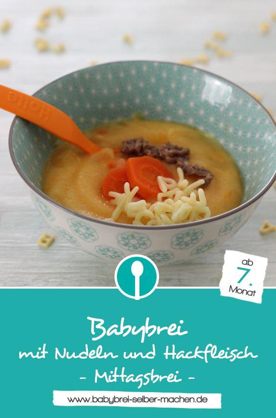 Mittagessen mit Karotten, Nudeln und Hackfleisch für Babys – Babybrei Rezept   – Babybrei und Beikost: Rezepte und Tipps