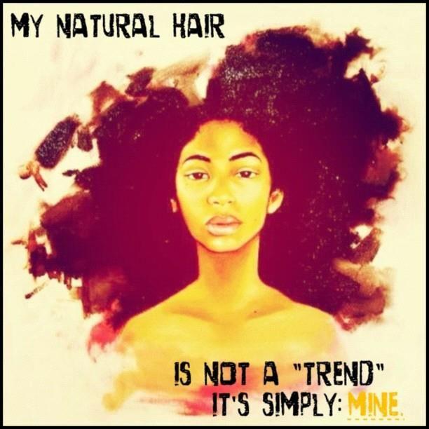 meu cabelo natural não é uma tendência é simplesmente: MEU.