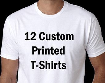 12 Custom Screen Printed T-Shirts, bulk orders, wholesale clothing pricing, volume orders, personalized shirts, family reunions