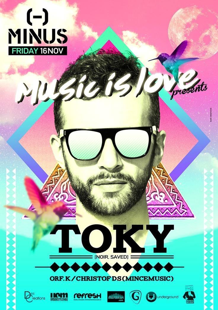 Poster design for Toky (http://www.residentadvisor.net/dj/toky)  by http://kuki.im/