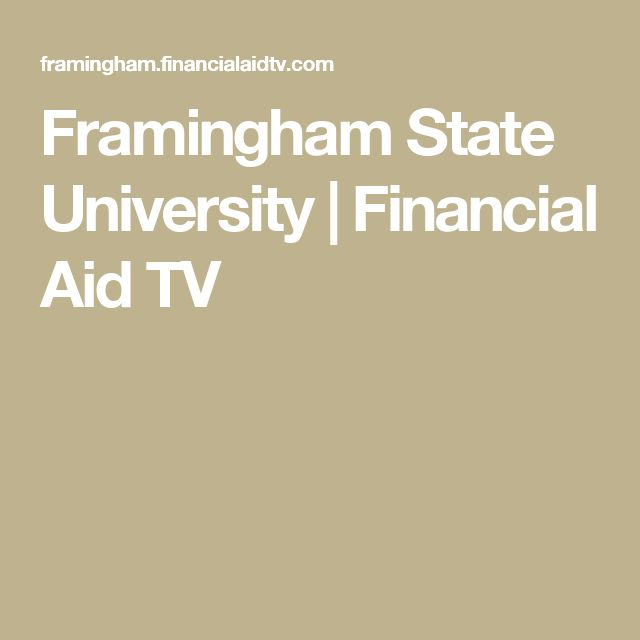 Framingham State University | Financial Aid TV