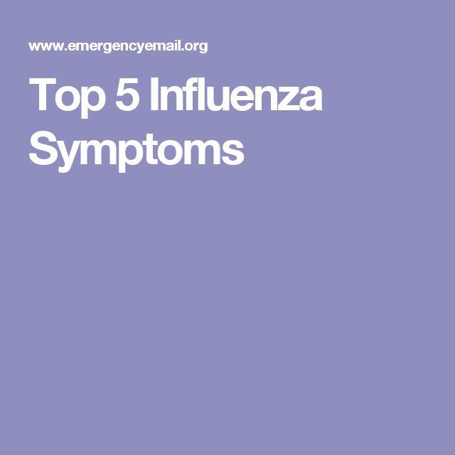 Top 5 Influenza Symptoms