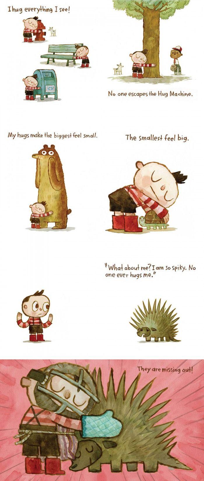 No one escapes the Hug Machine :)