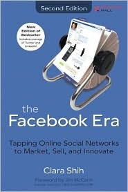 The Facebook Era by Clara Shih (Not available on Nook)
