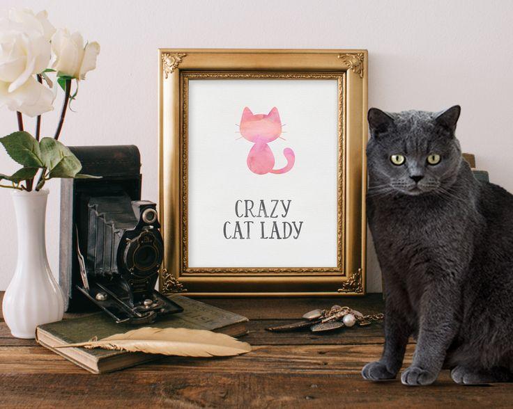 Cat Lover Gift - Crazy Cat Lady - Cat Art Print - Cat Quote - Wall Art Print - Printable Quote - Digital Art - Wall Art Quote - Quote Print