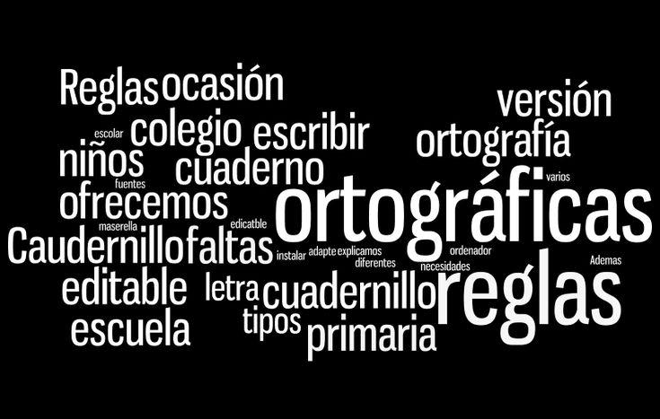 En esta ocasión os ofrecemos el Caudernillo de Reglas ortográficas en versión editable y en varios tipos de letra para que se adapte a vuestras necesidades