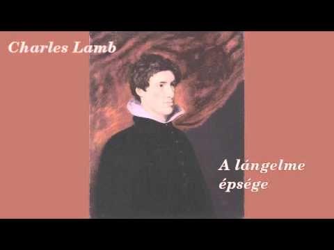 Charles Lamb - A lángelme épsége  (hangoskönyv / novella)