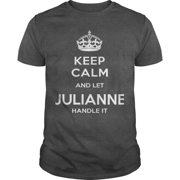 JULIANNE IS HERE. KEEP ᐃ CALMJULIANNE IS HERE. KEEP CALMJULIANNE