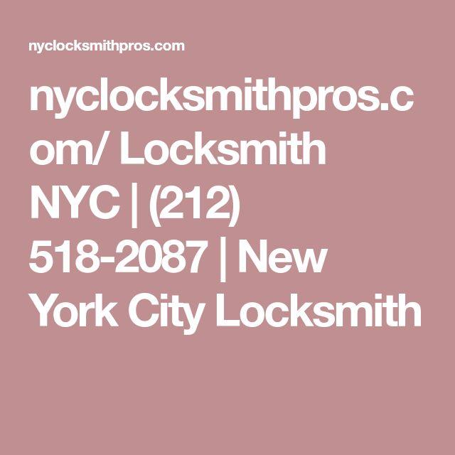 nyclocksmithpros.com/   Locksmith NYC   (212) 518-2087   New York City Locksmith