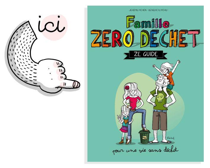 Famille Zéro déchets (le guide)