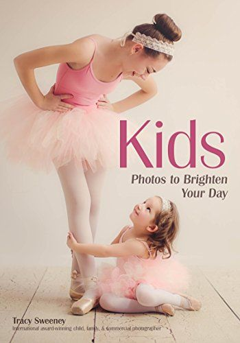 Available 2018! Kids: Photos to Brighten Your Day