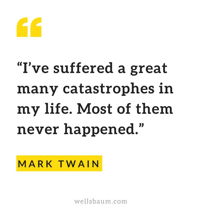 How to stop worrying by Mark Twain                                                                                                                                                                                 More