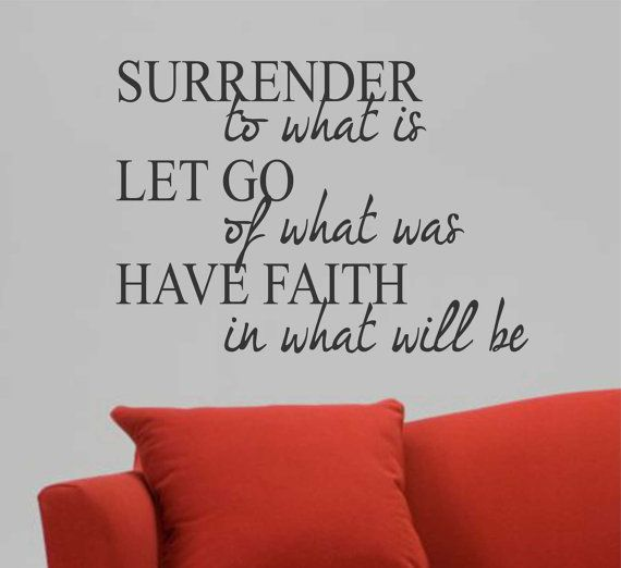 Vinyl Wall Lettering Surrender Let Go Have Faith by WallsThatTalk, $26.00