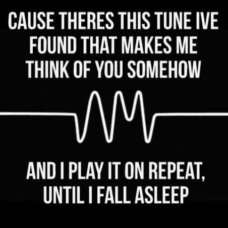 Do I Wanna Know? -Arctic Monkeys                                                                                                                                                                                 More