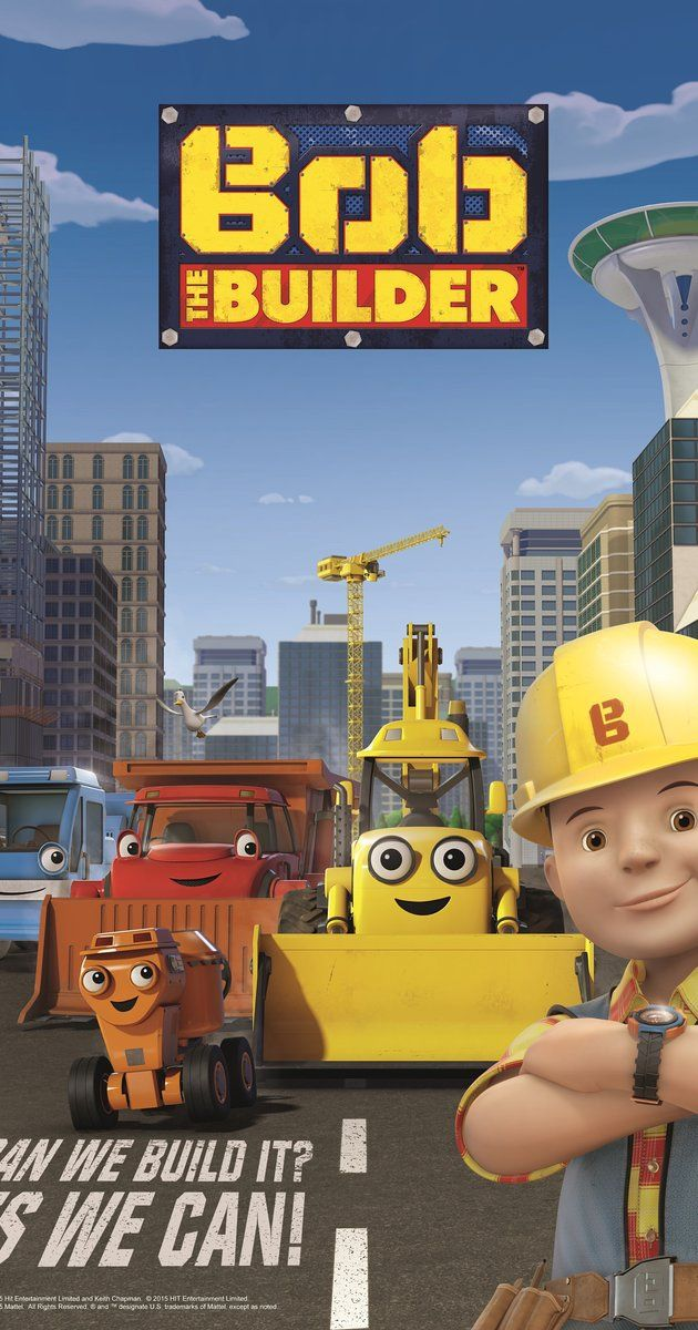 Created by Keith Chapman.  With Rob Rackstraw, Kate Harbour, Neil Morrissey, Lorelei King. Bob the Builder is the animated adventures of Bob and his machines. Working together to overcome various challenges they get the job done.