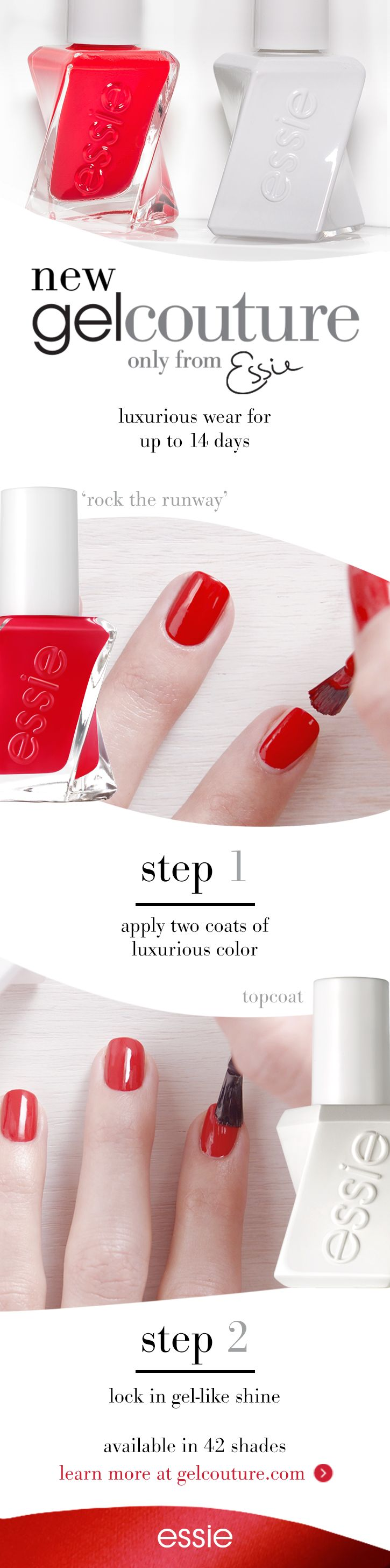 Experience the luxury of couture with the new gel couture only from essie. Slip into salon perfection for up to 14 days of luxurious wear andf instant gel-like shine in an easy 2-step system.  Learn How To Apply: Start by cleansing the nail with polish remover. No base coat needed. Step 1: Apply 2 coats of luxurious gel couture nail polish color in. Allow 60 seconds to dry between coats. Step 2: Seal with gel couture top coat for flawless gel-like shine. No UV or LED lamps needed. Easy…