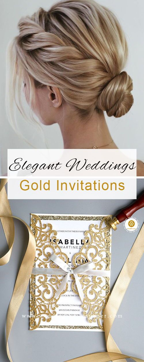100+ Elegant wedding ideas to wow your guests---elegant wedding hairstyles, gold and white wedding, gold wedding invitation