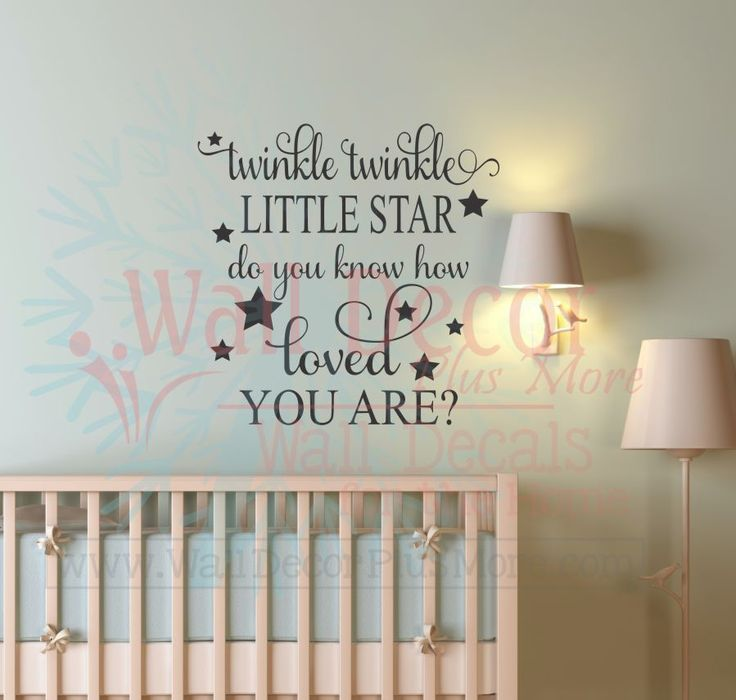 Twinkle Little Star Do You Know How Loved You Are Baby Nursery Wall Decals Part 76