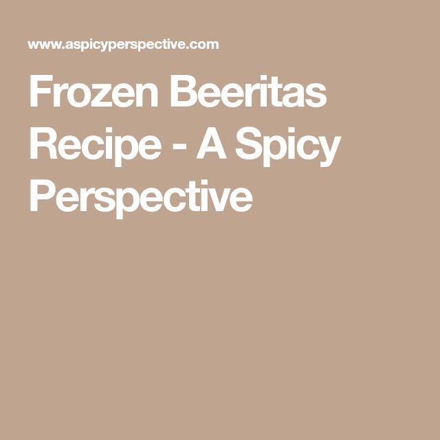 Frozen Beeritas Recipe - A Spicy Perspective