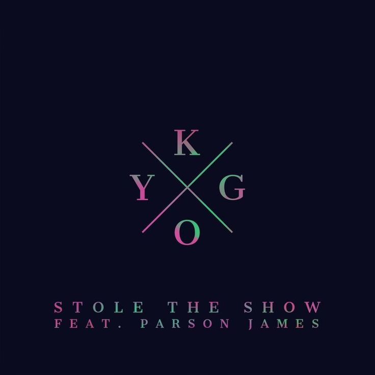 Stole the Show by Kygo - Stole the Show