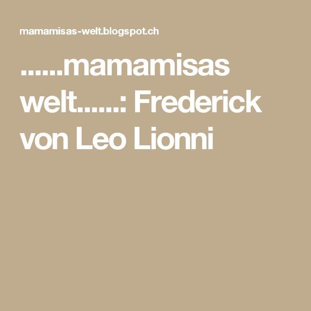 Die besten 25 frederick leo lionni ideen auf pinterest for Frederick leo lionni