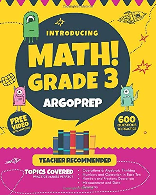 Free Read Introducing Math Grade 3 By Argoprep 600 Practice Questions Comprehensive Overview