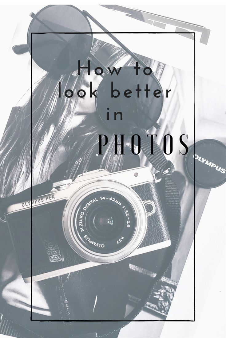 How to be more photogenic