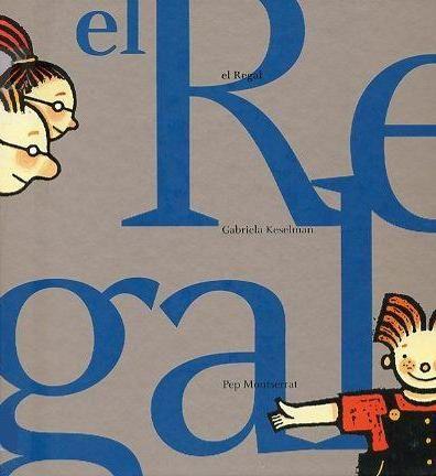 El  regal  - Gabriela Keselman Traduit del castellà al català