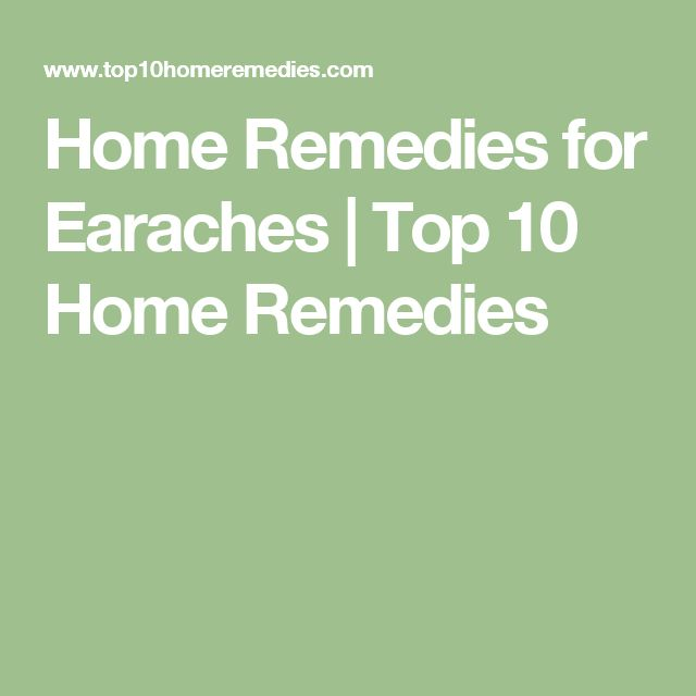 Home Remedies for Earaches | Top 10 Home Remedies