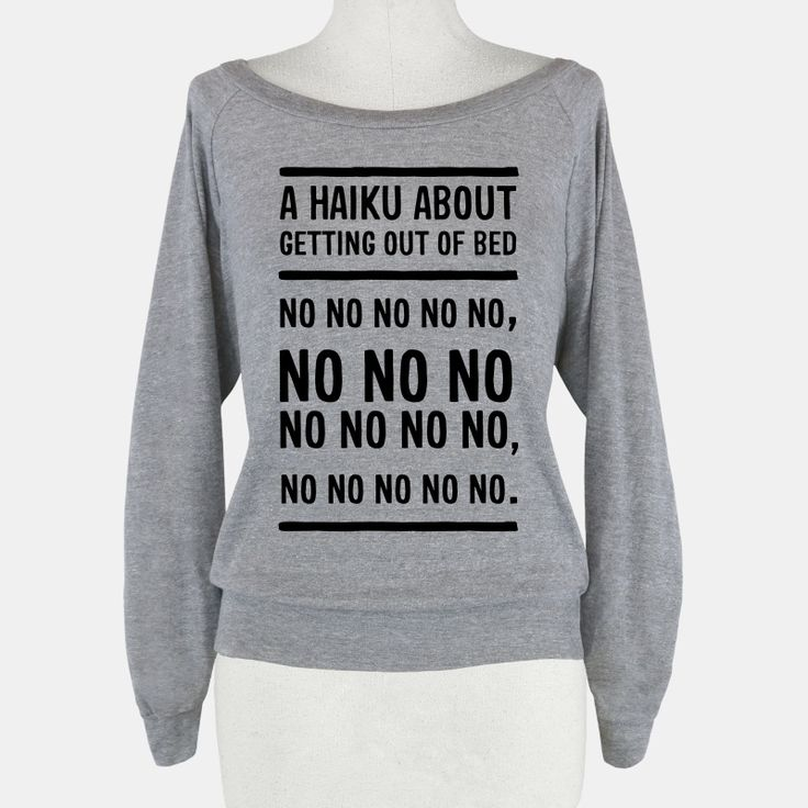 A Haiku About Getting Out Of Bed Crewneck Sweatshirt | LookHUMAN 3