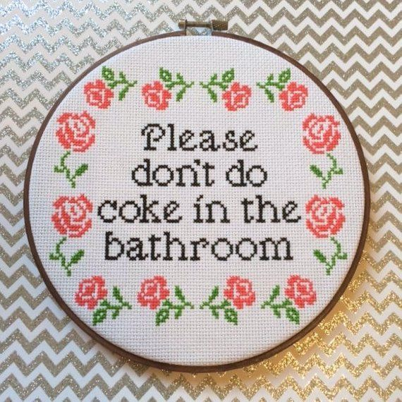 Please Don T Do Coke In The Bathroom Cross Stitch Pattern With Rose Border Pattern Only Cross Stitch Patterns Cross Stitch Borders Cross Stitch