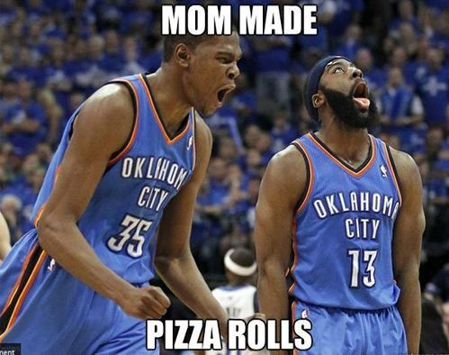 Pizza rolls!!: Make Me Laughing, James Harden, Sports Memes, Too Funny, I Love Pizza, So Funny, Pizza Rolls, Kevin Durant, Best Memes