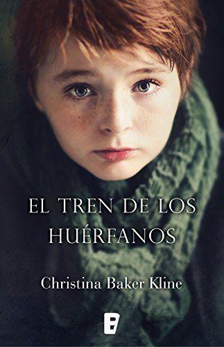 El tren de los huérfanos (Spanish Edition) - https://freebookzone.download/el-tren-de-los-huerfanos-spanish-edition/