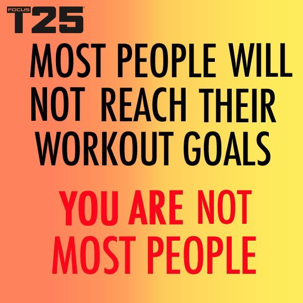 Reach your workout goals! You can do it!