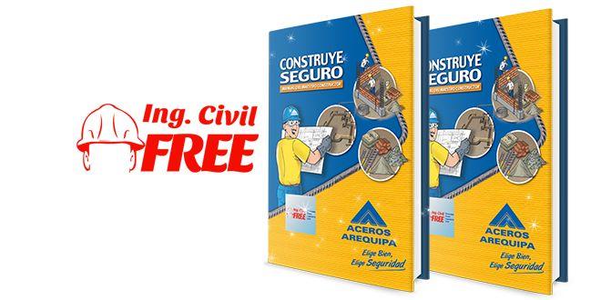 Construye Seguro Manual del Maestro Constructor – Aceros Arequipa.  http://www.civilfree.com/construye-seguro-manual-del-maestro-constructor/