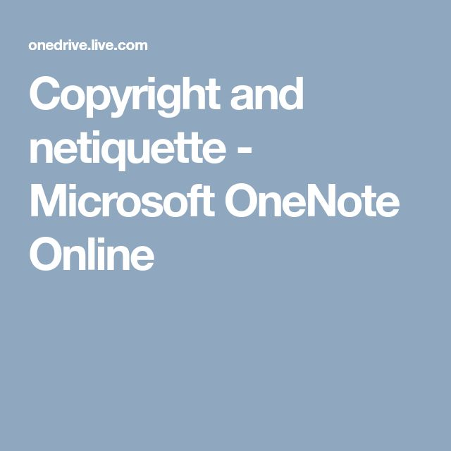 Copyright and netiquette - Microsoft OneNote Online