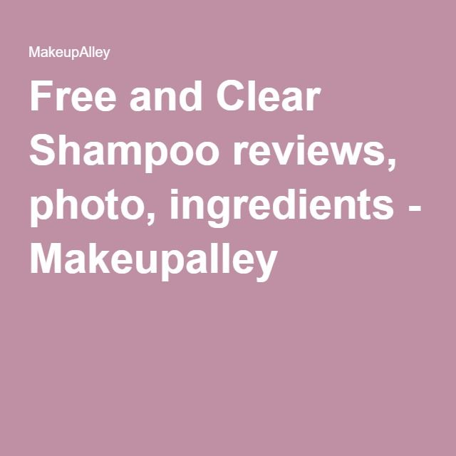 Free and Clear Shampoo reviews, photo, ingredients - Makeupalley