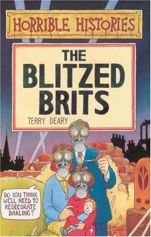 """The Blitzed Brits (Horrible Histories)"" av Terry Deary"