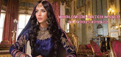 WORLDWIDE MATCH MAKER 91-09815479922 : HIGH STATUS RISHTAY HI RISHTAY IN PUNJAB 098154799...