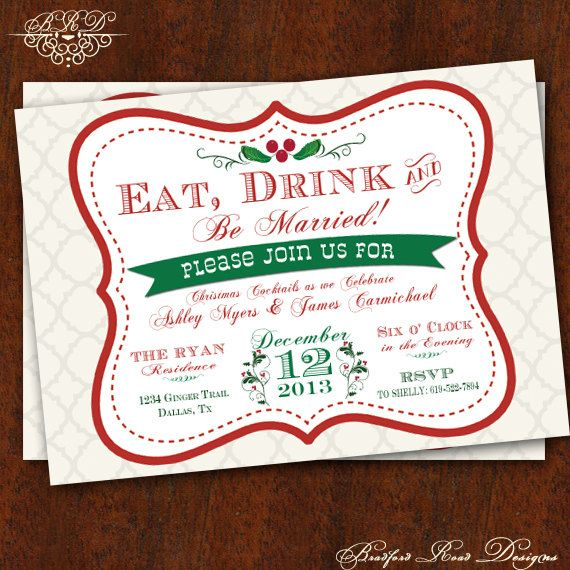 Eat, Drink & Be MARRIED! Christmas Wedding Shower Invitation Christmas Bridal Shower Invitation Christmas Bridal Tea Holiday Party Printable on Etsy, $15.00