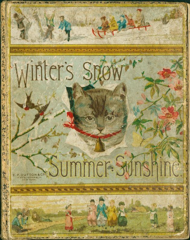 Vintage book - Winter's Snow Summer Sunshine 1882.