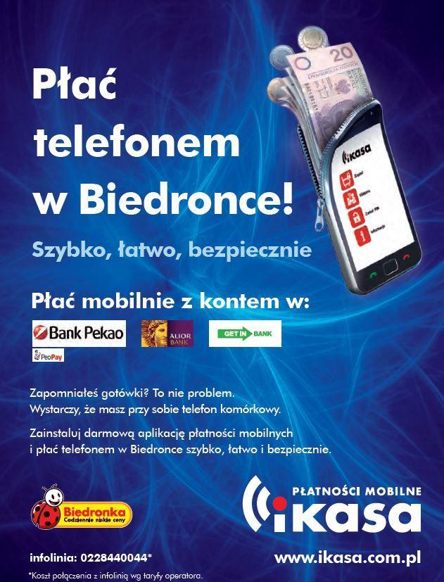 Biedronka nie zważa na przeszkody i rozwija się coraz bardziej dla wygody swoich klientów. W tej sieci możecie już zapłacić telefonem, jeżeli należycie do jednego z trzech banków: Alior Banku, Getin Banku i Banku Pekao SA.  http://www.wirtualnemedia.pl/artykul/biedronka-wprowadza-platnosci-mobilne-ikasa-dla-klientow-trzech-bankow-wideo