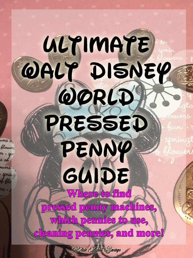 Ultimate Walt Disney World Pressed Penny Guide, Walt Disney World Tips, Disney Collectibles