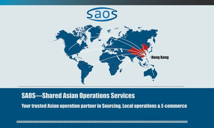 How SAOS support your business in China?   Sourcing and Operation