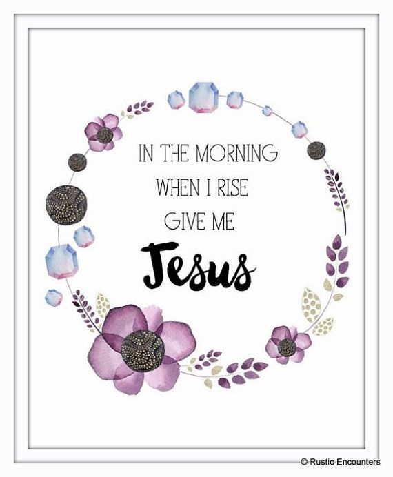 Purple and black floral and diamond wreath print with quote {In the morning when I rise give me Jesus.} Christian quote, Jeremy Camp Lyrics.