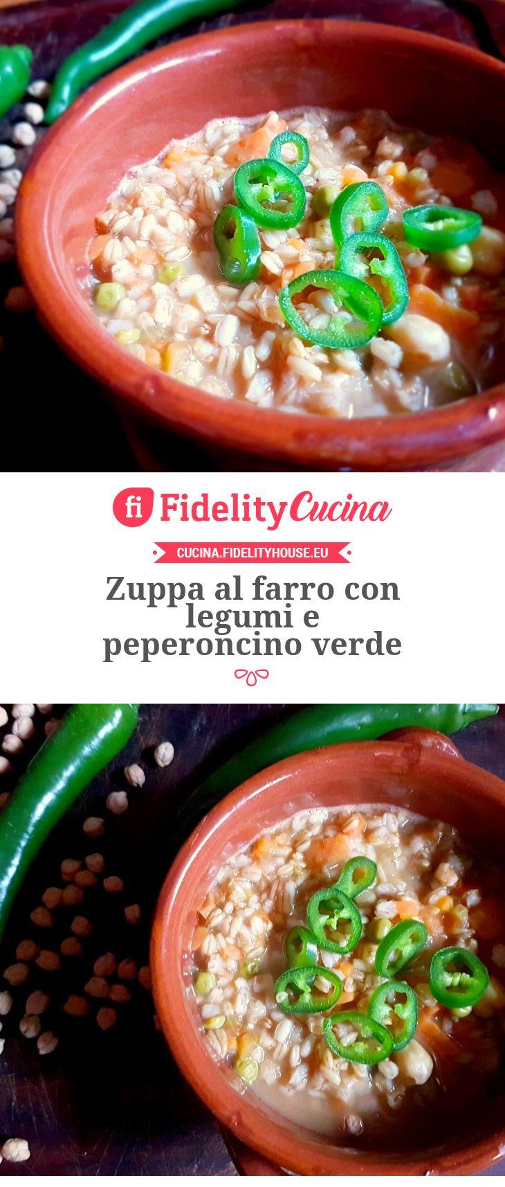 Zuppa al farro con legumi e peperoncino verde