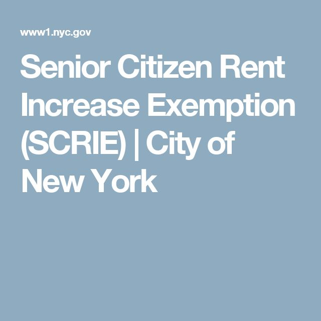 Senior Citizen Rent Increase Exemption (SCRIE) | City of New York