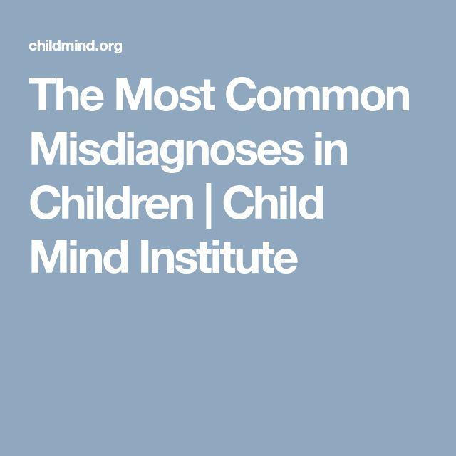 The Most Common Misdiagnoses in Children | Child Mind Institute