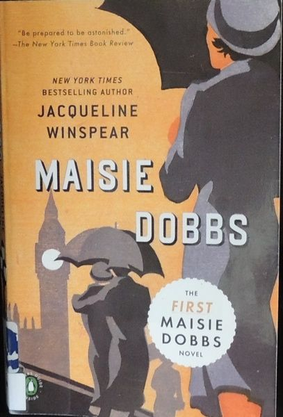 MAISIE DOBBS: The birth of the intuitive detective [book review]
