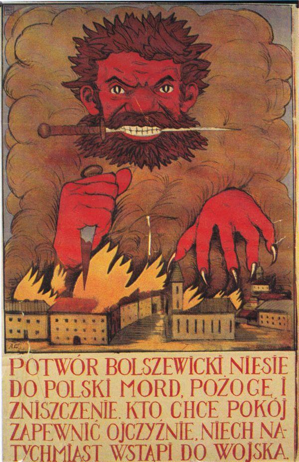 Большевистское чудовище несет Польше убийства, пожары и уничтожение. Кто хочет обеспечить мир, пусть немедленно вступает в армию.